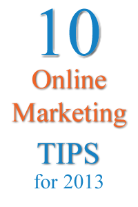 Online Marketing Tips for 2013