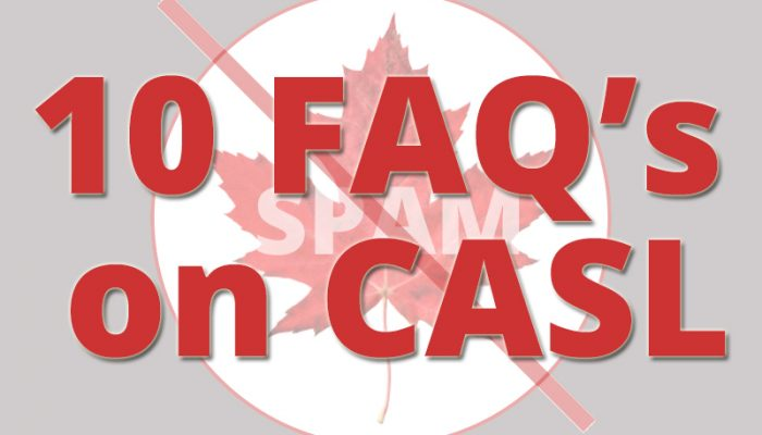 Top 10 FAQ's about CASL