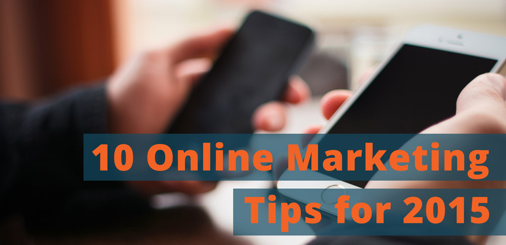 10-online-marketing-tips-2015_tips-2015_1000x485