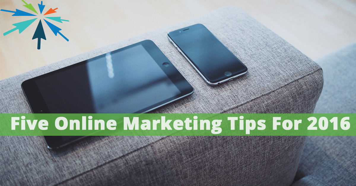 Online Marketing Tips for 2016
