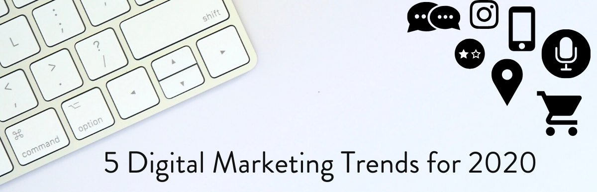 5 Digital Marketing Trends